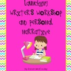 Launching Writer's Workshop and Personal Narrative Unit (C