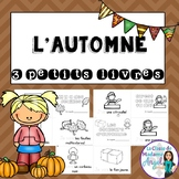 L'automne:  Autumn (Fall) Themed Emergent Readers in Frenc