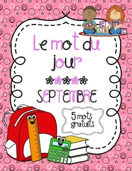 Le mot du jour - Septembre (Back to School - Word of the Day)