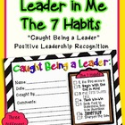 "Leader in Me-The 7 Habits- ""Caught Being a Leader"""