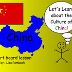 Learn about Cultures, China, SmartBoard Lesson for Primary Grades