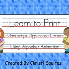 Learn to Print Manuscript Uppercase Letters Using Alphabet