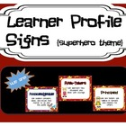 Learner Profile Signs - Superhero Theme