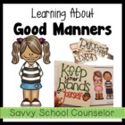 Learning About Good Manners- Savvy School Counselor