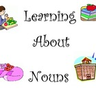 Learning About Nouns