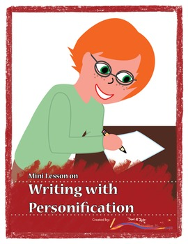 Learning About and Writing with Personification