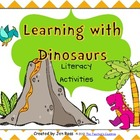 Learning With Dinosaurs! Literacy Unit