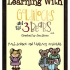 Learning with Goldilocks:Literacy Activities