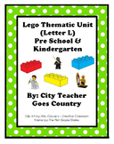 Letter L - Lego Thematic Unit - Preschool & Early Kindergarten