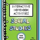 """Less Mess"" Social Studies Interactive Notebook Activities"