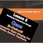 Lesson 6:  CHAOS!!!  S-Cubed!  Successful Sight Singing fo