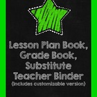 Lesson Plan Book, Grade Book,  Substitute Teacher Binder {