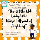 """Lesson Plan: Sound Effects """"The Little Old Lady Who Wasn't"""
