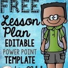 EDITABLE Lesson Plan Template for K-6 Common Core