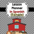 Lesson Planner In Spanish {Editable}