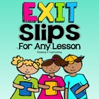 Lesson Wrap-Ups {Exit Slips}