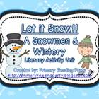 Let it Snow!! A Snowmen & Winter Literacy Unit