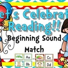 Let's Celebrate Reading {Beginning Sound Match}