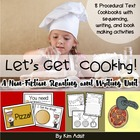 Let's Get Cooking - A Reading and Writing Non-Fiction Unit