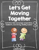 Let's Get Moving Together! FREEBIE