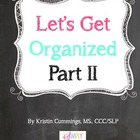 Let's Get Organized! {Part 2}