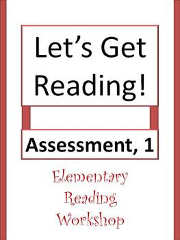 Let's Get Reading! Assessment - Elem. Reading Workshop, 1