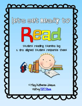 Let's Get Ready to Read {Reading Stamina Log & DRA Respons