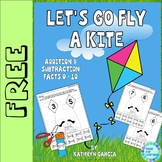 Let's Go Fly a Kite...Addition & Subtraction Facts 0-10