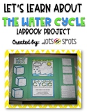 Let's Learn about the Water Cycle: Lapbook Project