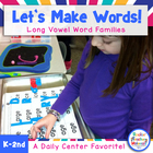 Let's Make Words!-Long Vowel Word Family Literacy Station