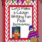 Lets Make a Clown Writing Fun Pack