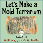 Let's Make a Mold Terrarium!  (Biology Lab on Fungi)