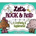 Let's ROCK and Roll: A ROCK-in' Craftivity and Supplementa