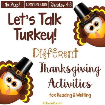 Let's Talk Turkey! A DIFFERENT Thanksgiving ELA & Reading Unit Grades 4-8