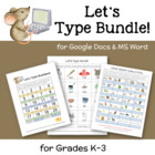 Let's Type Bundle--MS Word Activities for K-3