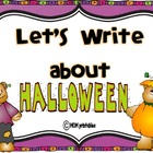 Let's Write about Halloween (Common Core Aligned)
