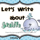 Let's Write about Sea Life (Common Core Aligned)