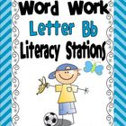 Letter B Word Work LIteracy Stations and Centers