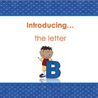 Letter Bb - Alphabet Lesson – Power Point – Interactive –