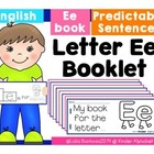 Letter Ee Booklet- Predictable Sentences