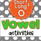 Letter O Vowel Activities for Short O and Long O
