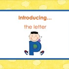 Letter Pp - Alphabet Lesson – Power Point – Interactive –