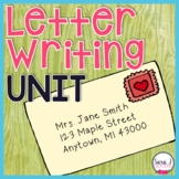 Letter Writing Unit - Grades 1-3