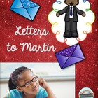 Letters to Martin: A Unit to Celebrate Martin Luther King