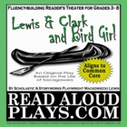 Lewis & Clark and Bird Girl: Sacagawea readers theater his