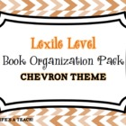 Lexile Level Book Organization Pack {Chevron Theme}