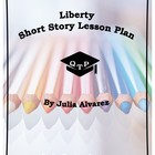 Liberty by Julia Alvarez Lesson Plans, Worksheets, Lecture