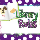 Library Rules- Good Rules for Every Media Center