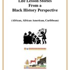 Life Lesson Stories - Black History Perspective, Activitie