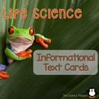 Life Science Informational Text Cards